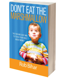 Dont Eat the Marshmallow - Robert Bihar
